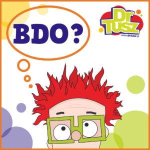 Czym jest BDO? DrTusz tłumaczy