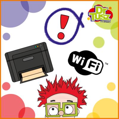 Drukarka Wi-Fi nie drukuje? Dowiedz się, co zrobić.
