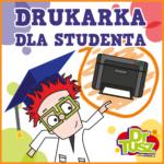 Drukarki dla studentów - rok akademicki 2021/2022
